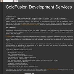 ColdFusion Development Services: ColdFusion – A Perfect Option to Develop Innovative, Faster & Cost-Effective Websites