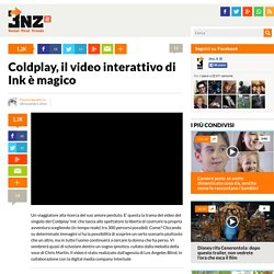 Coldplay, il video interattivo di Ink è magico – 3nz.it
