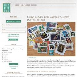 Como vender uma coleção de selos postais antigos