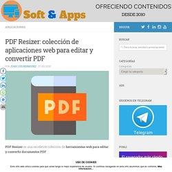 PDF Resizer: colección de aplicaciones web para editar y convertir PDF