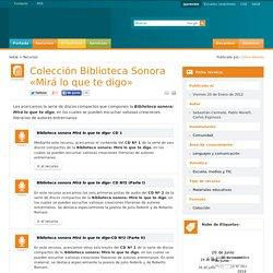 Colección Biblioteca Sonora «Mirá lo que te digo»