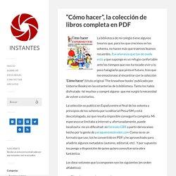 """""""Cómo hacer"""", la colección de libros completa en PDF - Instantes"""