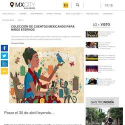 Colección de cuentos mexicanos para niños eternos