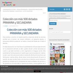 Colección con más 500 dictados PRIMARIA y SECUNDARIA