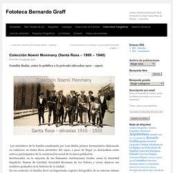 Colección Noemí Monmany (Santa Rosa – 1900 – 1940)