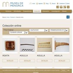 Colección online de todas las piezas del Museo de Menorca