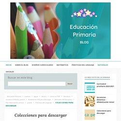 Colecciones para descargar - * Blog Educación Primaria *