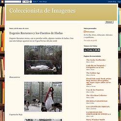 Coleccionista de Imagenes: Eugenio Recuenco y los Cuentos de Hadas