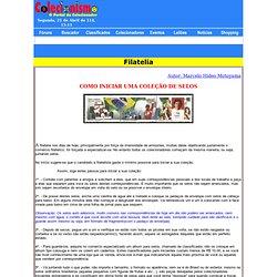 A Página dos colecionadores - filatelia - como inicar uma coleção de selos