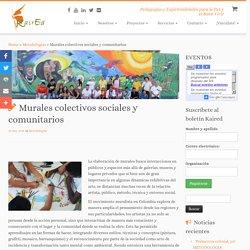 Murales colectivos sociales y comunitarios