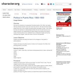 Politics in Puerto Rico: 1900-1930 (Grades 9-12)