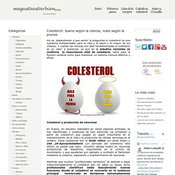 Colesterol: bueno según la ciencia, malo según la prensa