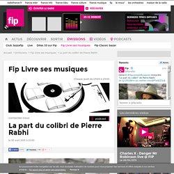 La part du colibri de Pierre Rabhi - Fip Livre ses musiques 2015