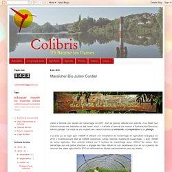 Colibris 25 Baume les Dames: Maraîcher Bio Julien Cordier
