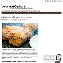 Coliflor gratinada con bechamel y queso