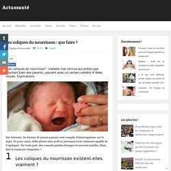 Les coliques du nourrisson : que faire ? ~ Actussanté
