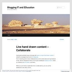 Live hand drawn content – Collaborate