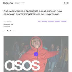Asos and Jazzelle Zanaughtti collaborate on new campaign dramatising limitless self-expression