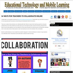 14 Ways for Teachers to Collaborate Online