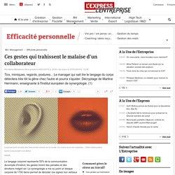 Gestuelle: détecter le malaise d'un collaborateur - L'Express L'Entreprise