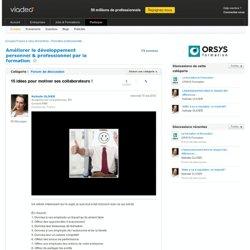 15 idées pour motiver ses collaborateurs ! - Améliorer le développement personnel & professionnel par la formation sur Viadeo