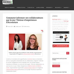 Comment informer ses collaborateurs par le jeu ? Interview d'Accenture