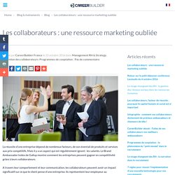 11d2016 Les collaborateurs : une ressource marketing oubliée