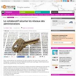 Le collaboratif sécurise les réseaux des administrations
