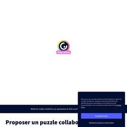 Proposer un puzzle collaboratif au CDI by myriam-karine.asselin-de-beauville ...