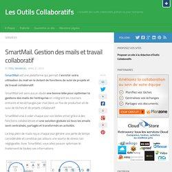 SmartMail. Gestion des mails et travail collaboratif
