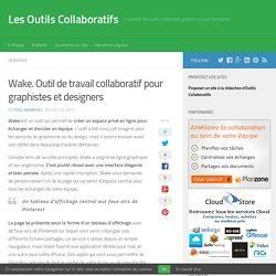 Wake. Outil de travail collaboratif pour graphistes et designers