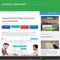 Taskworld. Gérer tâches et projets en mode collaboratif - Les Outils Collaboratifs