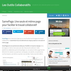 SamePage. Une seule et même page pour faciliter le travail collaboratif