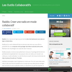 Raddio. Creer une radio en mode collaboratif
