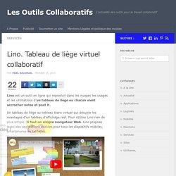 Lino. Tableau de liège virtuel collaboratif - Les Outils Collaboratifs
