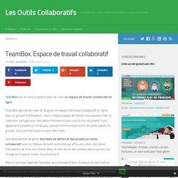 TeamBox. Espace de travail collaboratif - Les Outils Collaboratifs
