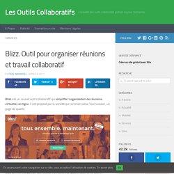 Blizz. Outil pour organiser réunions et travail collaboratif - Les Outils Collaboratifs