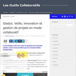 Gladys. Veille, innovation et gestion de projets en mode collaboratif