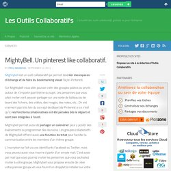 MightyBell. Un pinterest like collaboratif