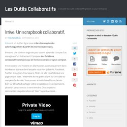 Irrive. Un scrapbook collaboratif
