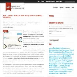 Branch. Un nouvel outil de partage et d'echanges collaboratif