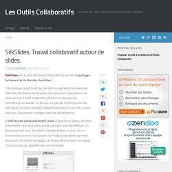SilkSlides. Travail collaboratif autour de slides