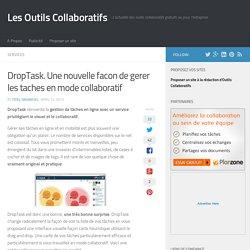 DropTask. Une nouvelle facon de gerer les taches en mode collaboratif