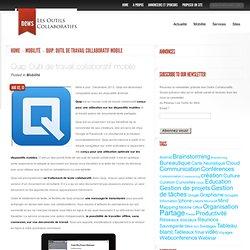 Quip. Outil de travail collaboratif mobile