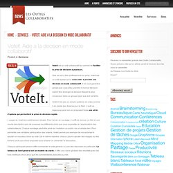 VoteIt. Aide a la decision en mode collaboratif