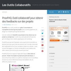 ProofHQ. Outil collaboratif pour obtenir des feedbacks sur des projets