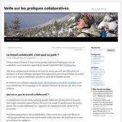 Le travail collaboratif, c'est quoi au juste ?