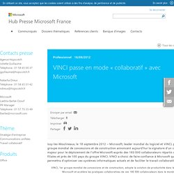 VINCI passe en mode « collaboratif » avec Microsoft, - Communiqués de presse Microsoft