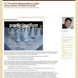Le Travail Collaboratif en Ligne selon MAIN CONSULTANTS: La loi du 90-9-1