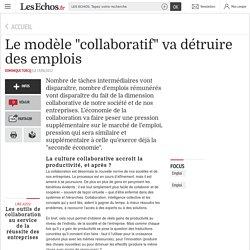 """Le modèle """"collaboratif"""" va détruire des emplois"""